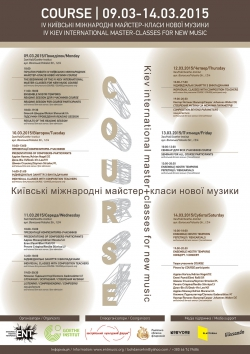 IV Kiev international master-classes for new music COURSE / Kiev, 09.03-14.03.20